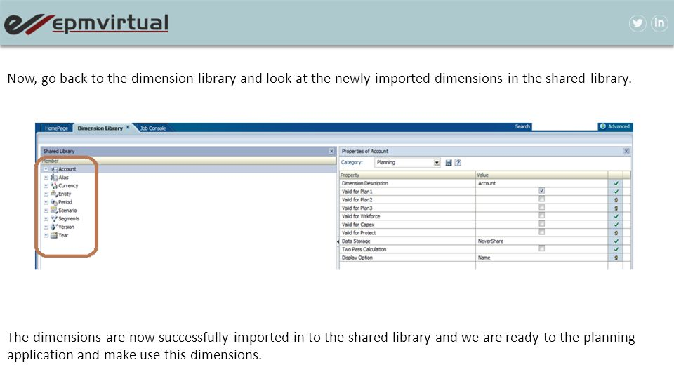 Now, go back to the dimension library and look at the newly imported dimensions in the shared library. The dimensions are now successfully imported in