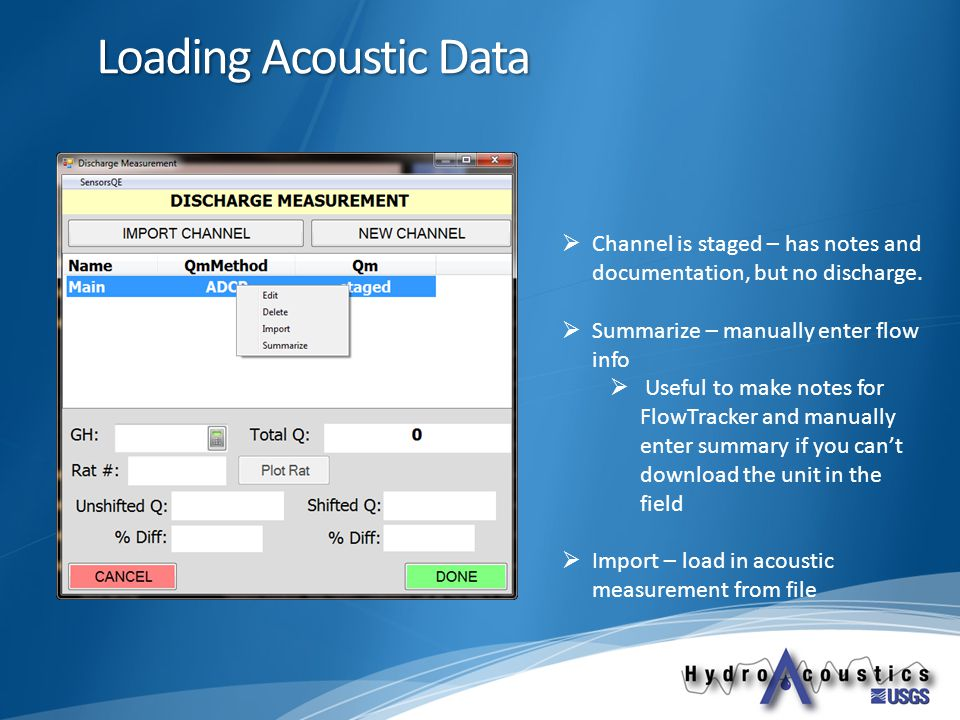 Loading Acoustic Data  Channel is staged – has notes and documentation, but no discharge.