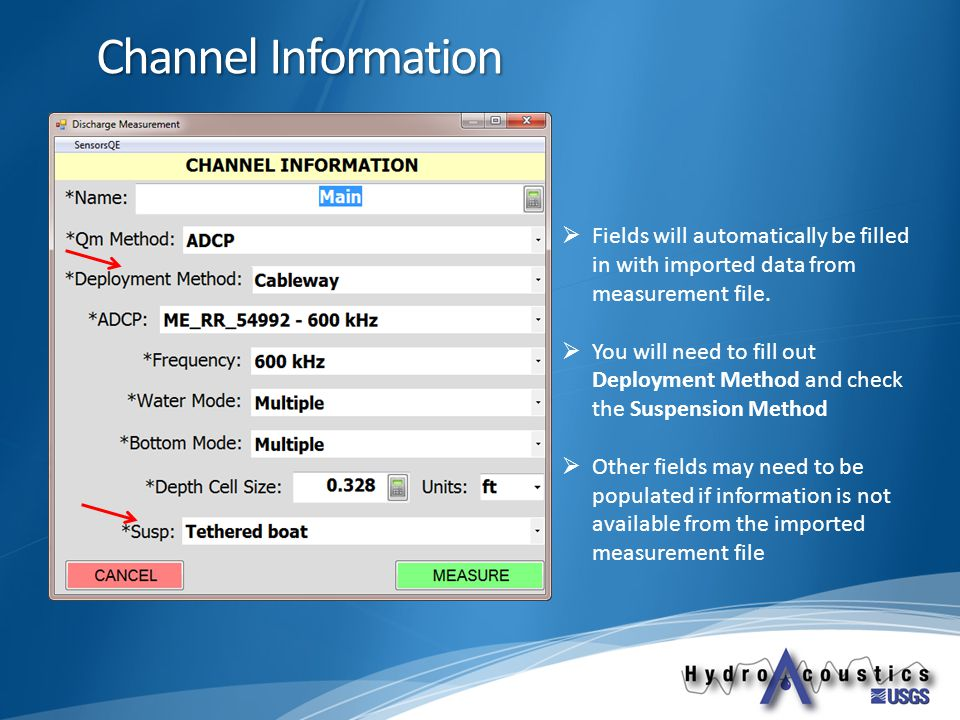 Channel Information  Fields will automatically be filled in with imported data from measurement file.