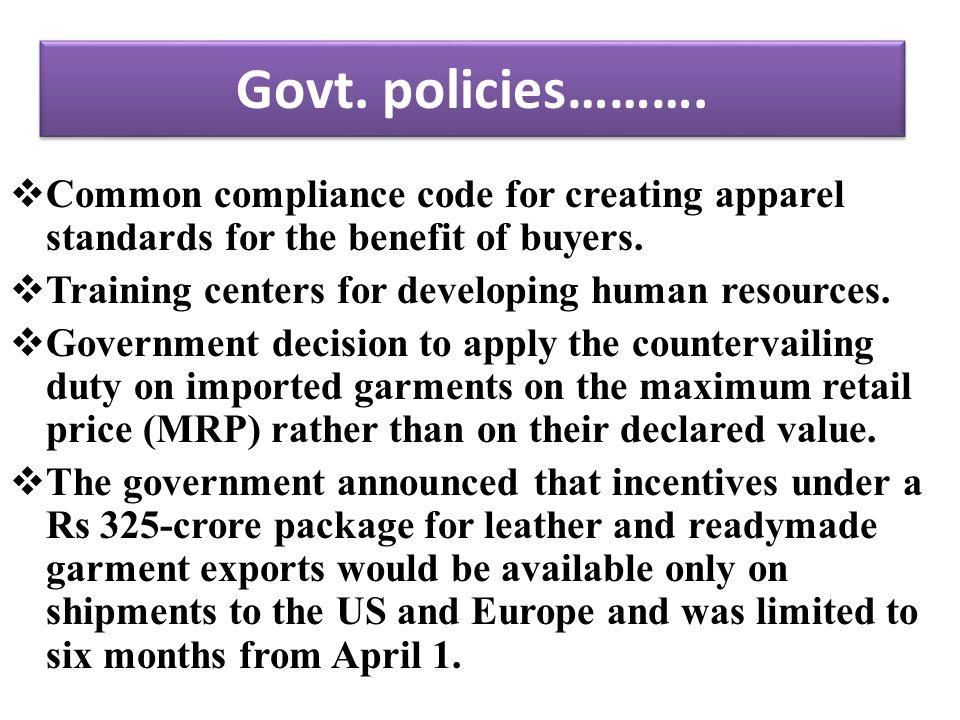 Govt. policies……….