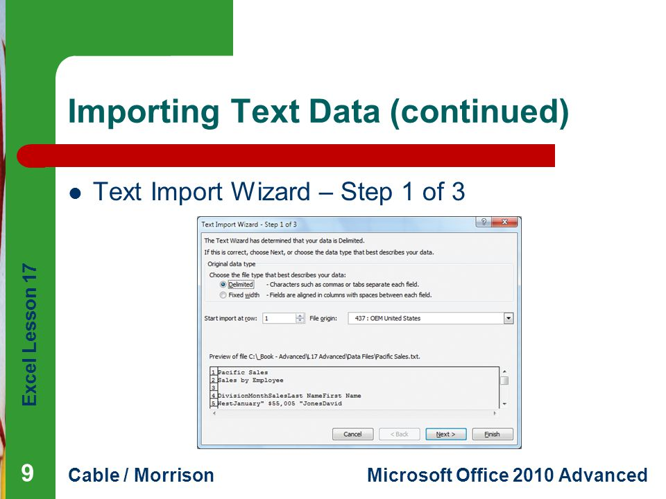 Excel Lesson 17 Cable / MorrisonMicrosoft Office 2010 Advanced Using a Signature Line (continued) Completed Signature Setup dialog box 20