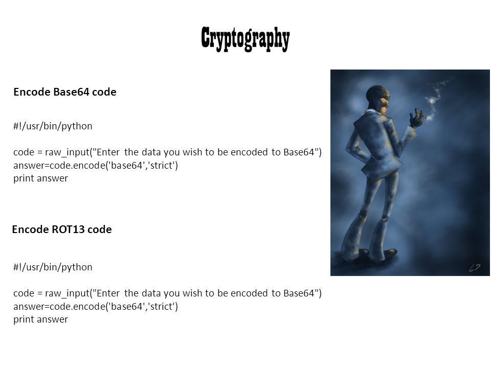 Encode ROT13 code #!/usr/bin/python code = raw_input(