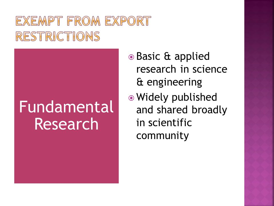 Fundamental Research  Basic & applied research in science & engineering  Widely published and shared broadly in scientific community