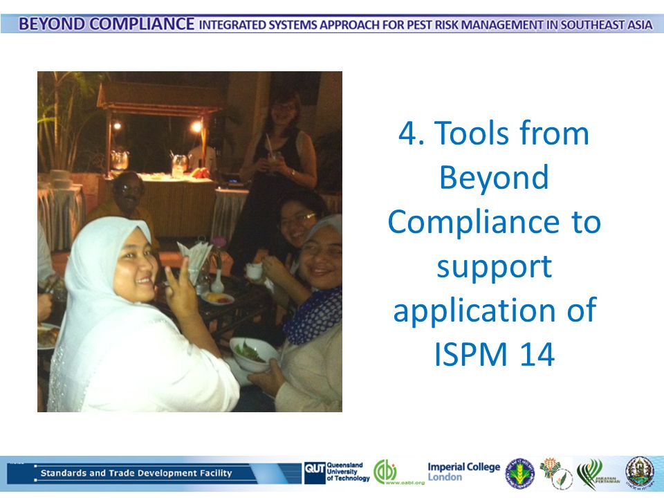 4. Tools from Beyond Compliance to support application of ISPM 14