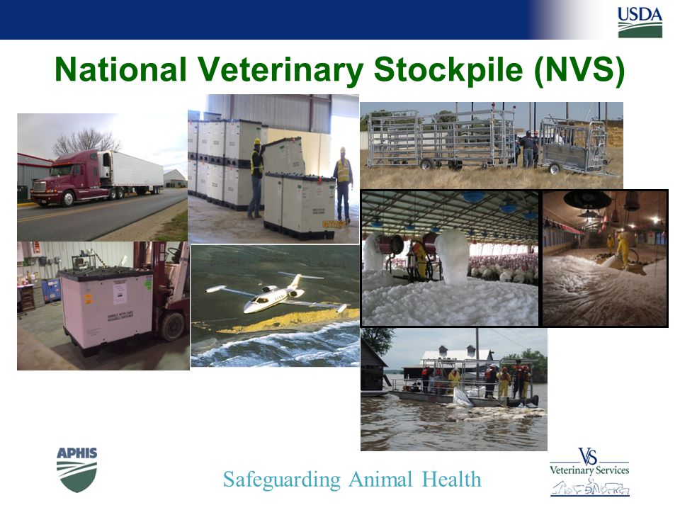 Safeguarding Animal Health National Veterinary Stockpile (NVS)