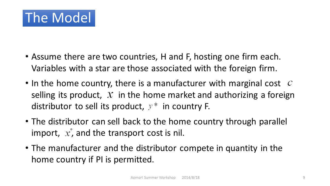 The Model Assume there are two countries, H and F, hosting one firm each.