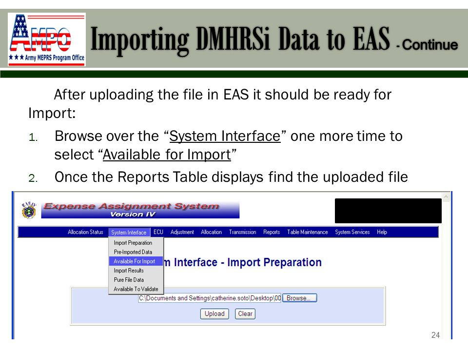 After uploading the file in EAS it should be ready for Import: 1.