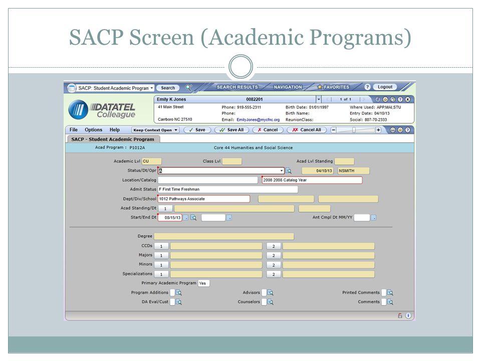 SACP Screen (Academic Programs)