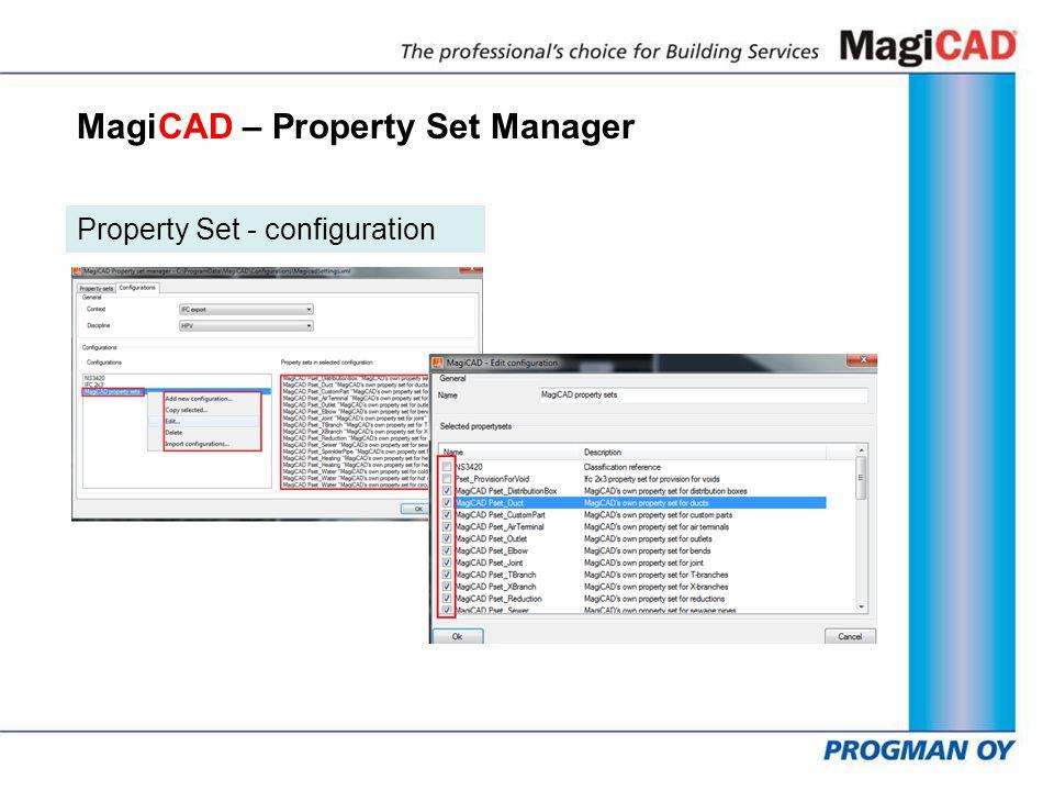 MagiCAD – Property Set Manager Property Set - configuration