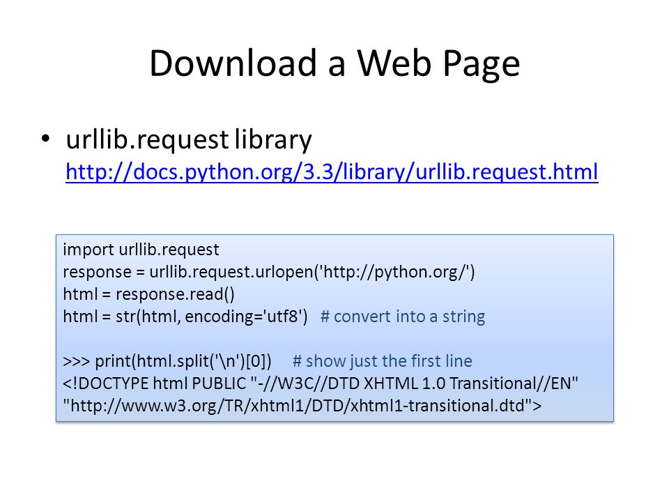 Specify User-Agent Polite crawlers identify themselves with the User-Agent http header import urllib.request request = urllib.request.Request( http://python.org/ ) request.add_header( User-Agent , My Python Crawler ) opener = urllib.request.build_opener() response = opener.open(request) # make the http request html = response.read() import urllib.request request = urllib.request.Request( http://python.org/ ) request.add_header( User-Agent , My Python Crawler ) opener = urllib.request.build_opener() response = opener.open(request) # make the http request html = response.read()