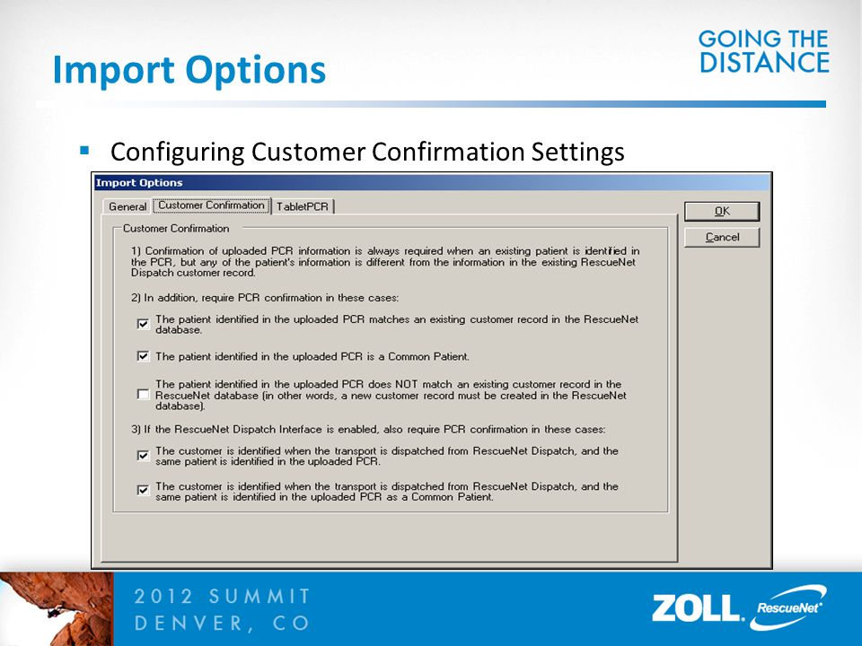 Import Options  Configuring Customer Confirmation Settings