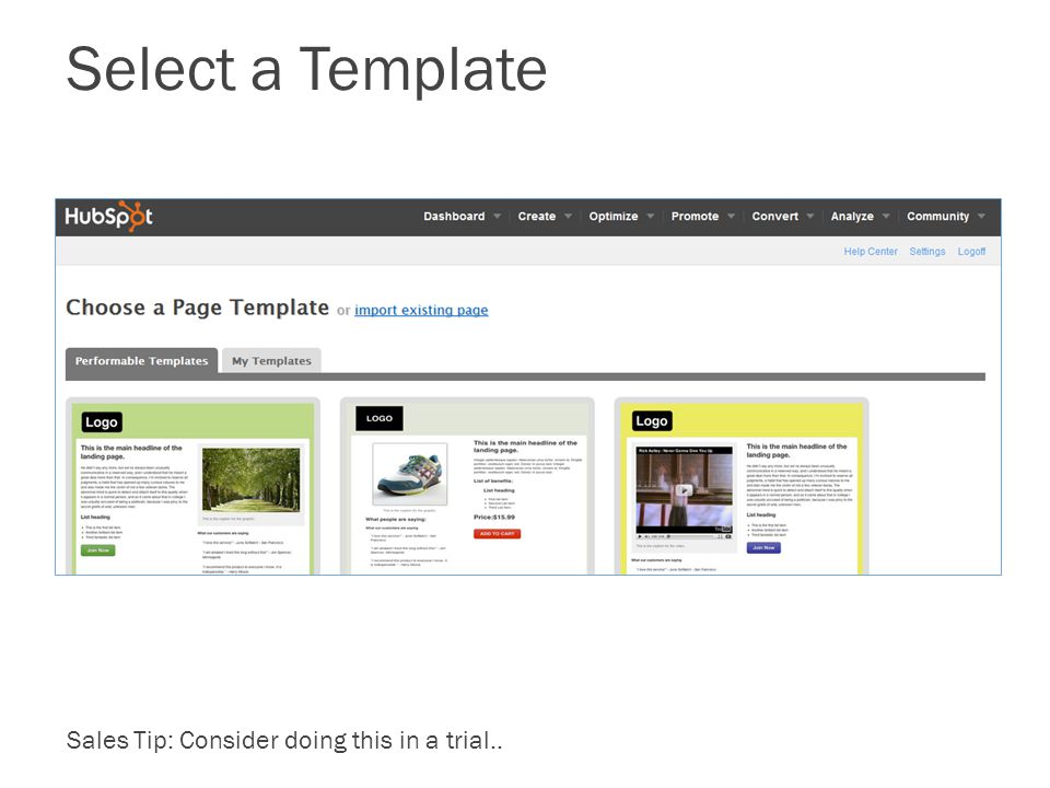 Select a Template Sales Tip: Consider doing this in a trial..