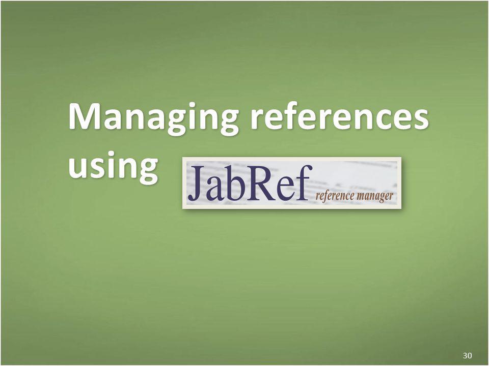 30 Managing references using