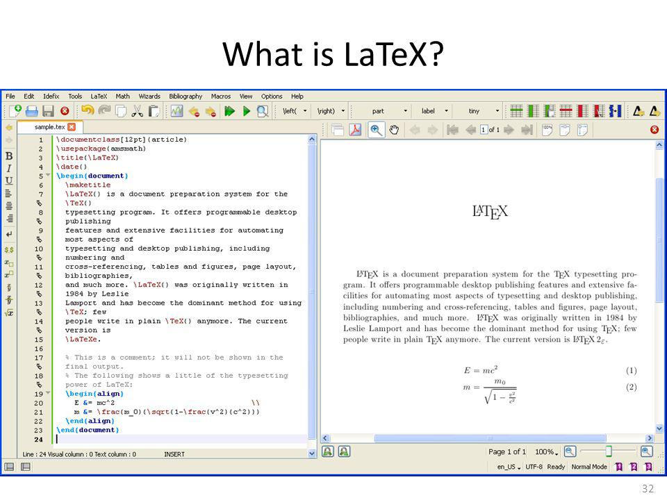 32 What is LaTeX?