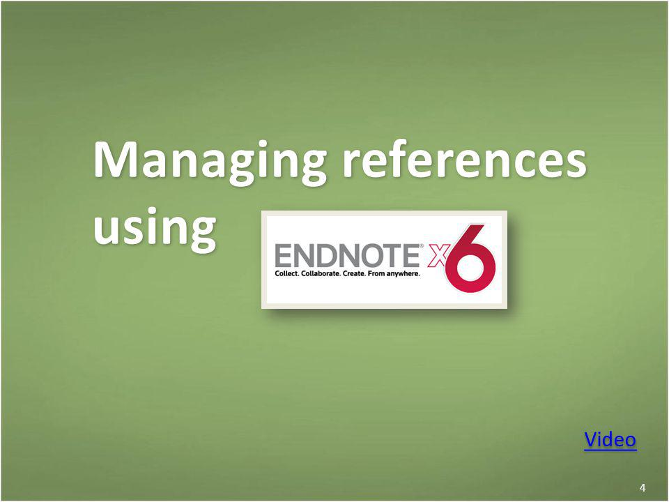 4 Managing references using Video