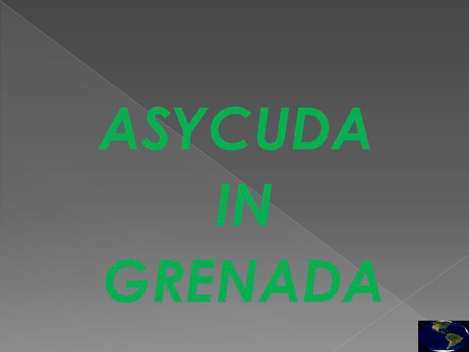 ASYCUDA IN GRENADA