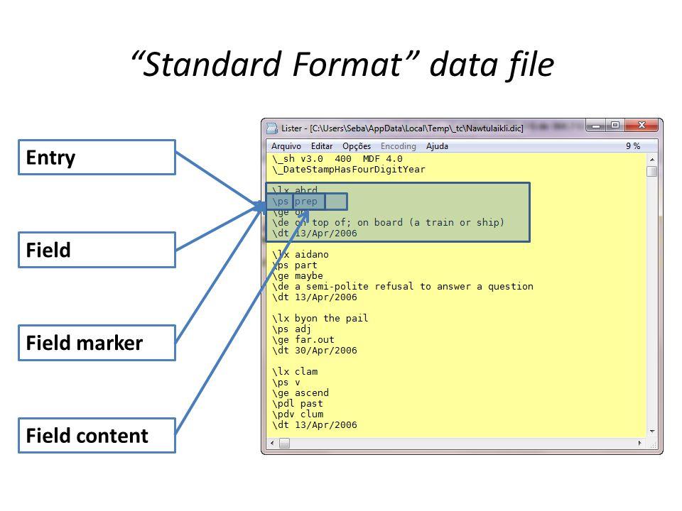 Entry Field Field marker Field content Standard Format data file