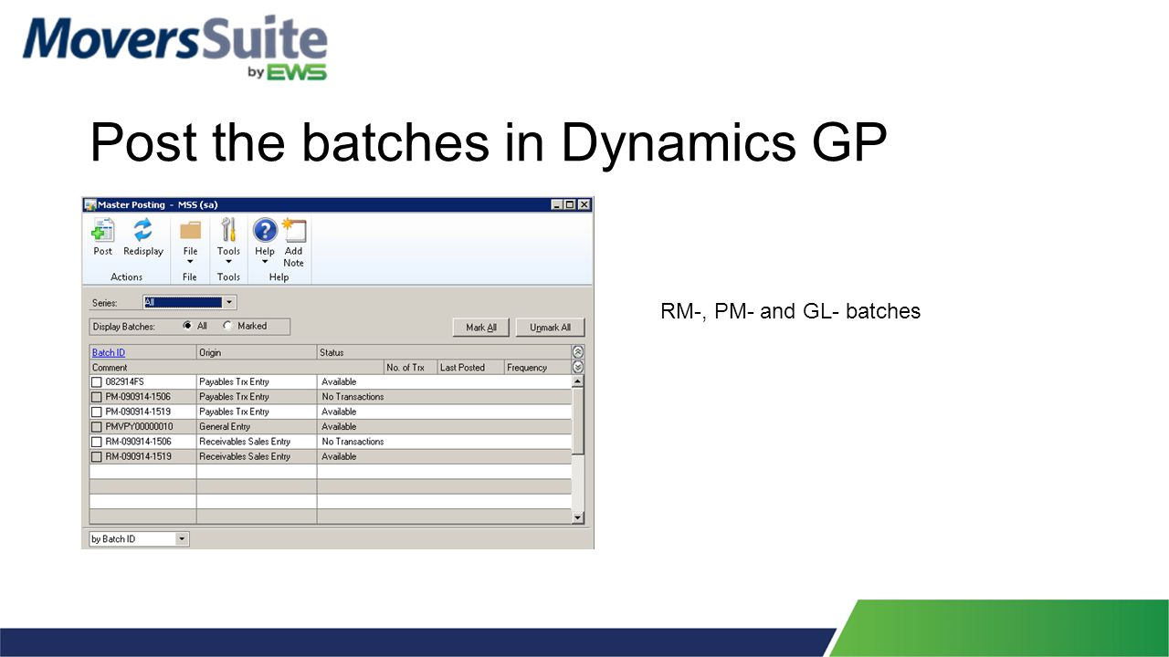 Post the batches in Dynamics GP RM-, PM- and GL- batches