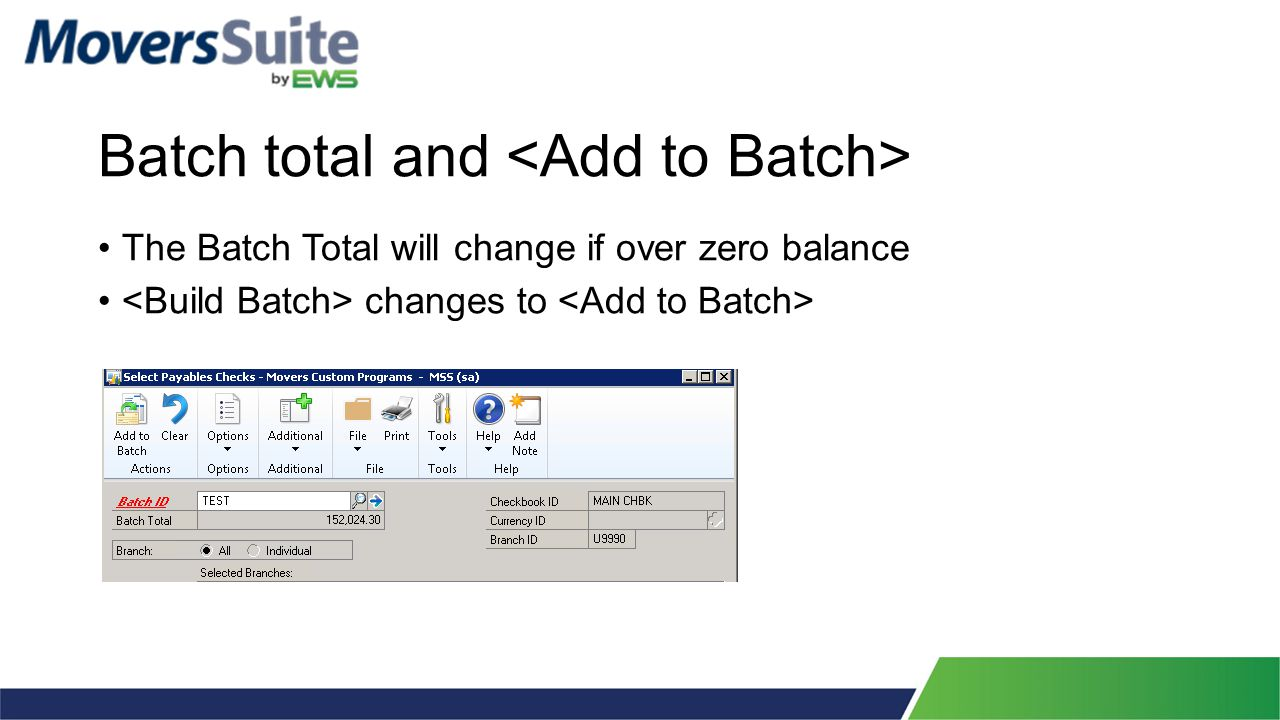 Batch total and The Batch Total will change if over zero balance changes to