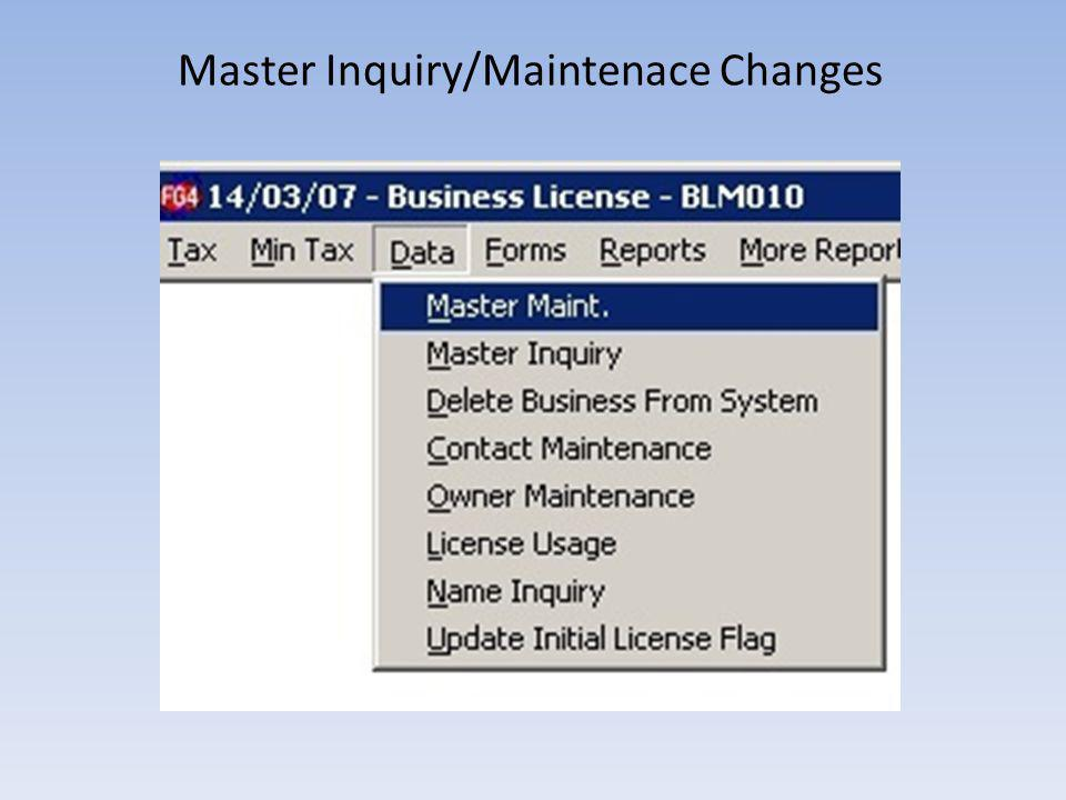 Master Inquiry/Maintenace Changes