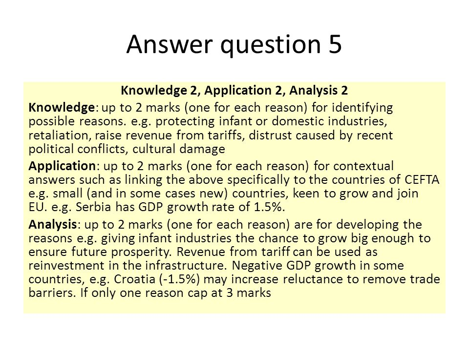 Answer question 5 Knowledge 2, Application 2, Analysis 2 Knowledge: up to 2 marks (one for each reason) for identifying possible reasons. e.g. protect