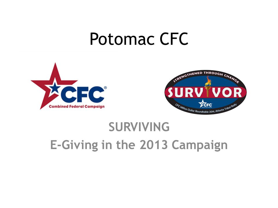 Potomac CFC SURVIVING E-Giving in the 2013 Campaign