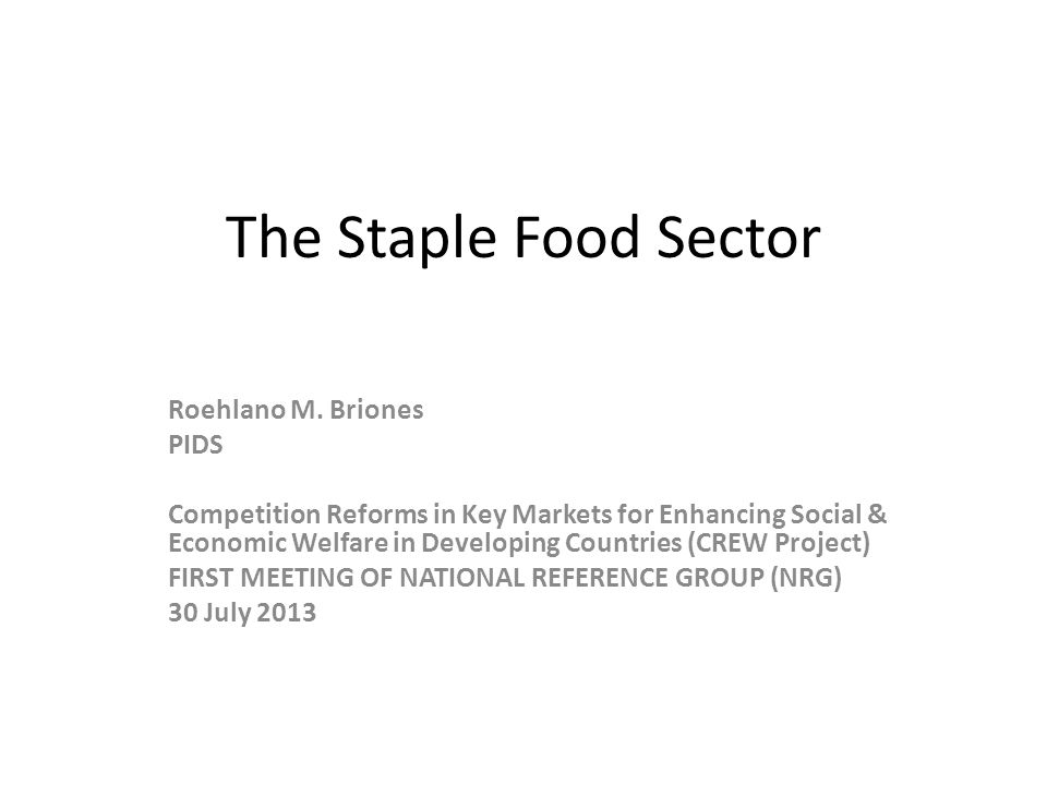 The Staple Food Sector Roehlano M.