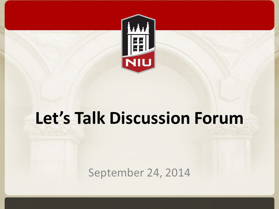 Let's Talk Discussion Forum September 24, 2014