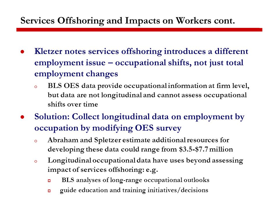Services Offshoring and Impacts on Workers cont.