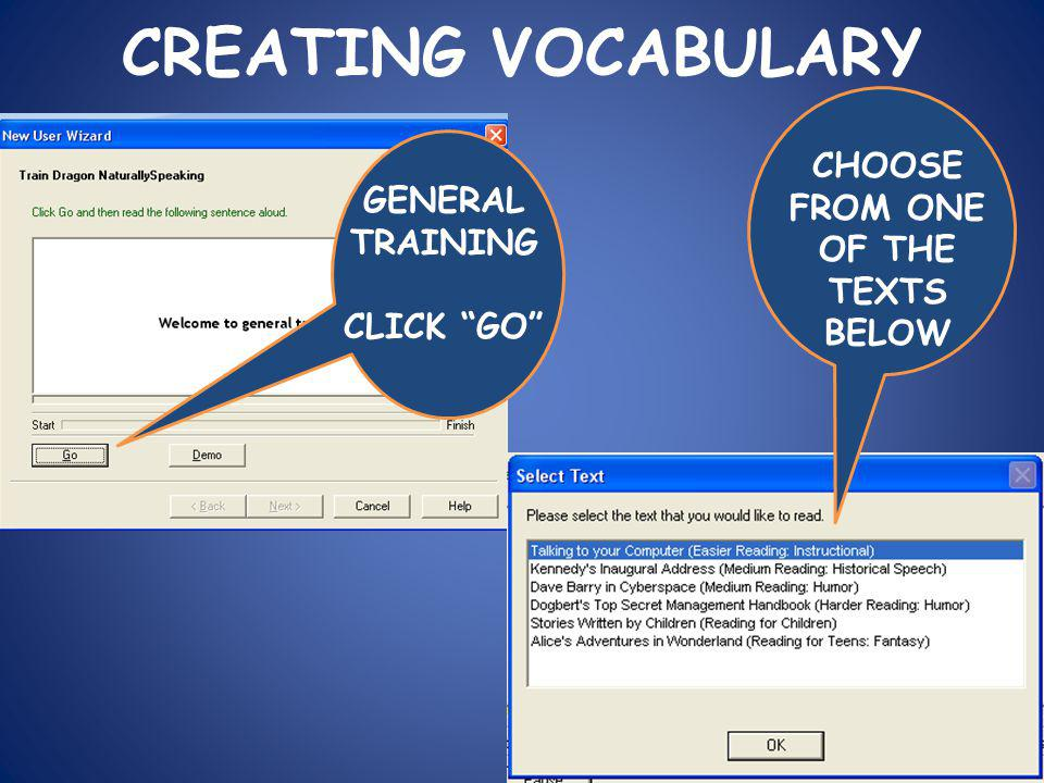 CREATING VOCABULARY GENERAL TRAINING CLICK GO CHOOSE FROM ONE OF THE TEXTS BELOW