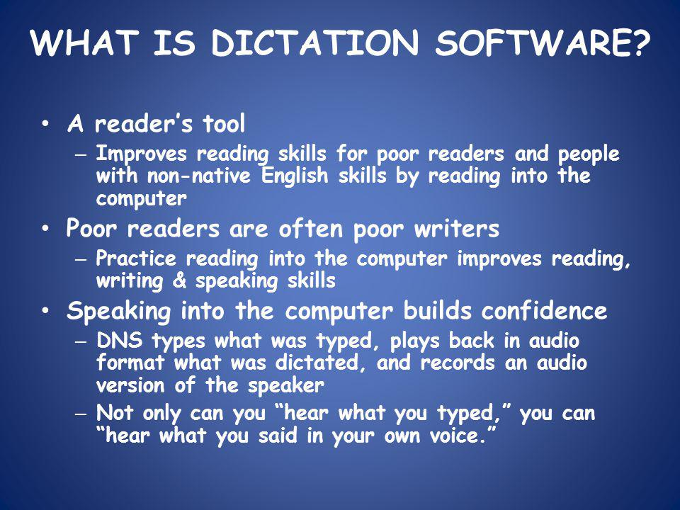 WHAT IS DICTATION SOFTWARE.