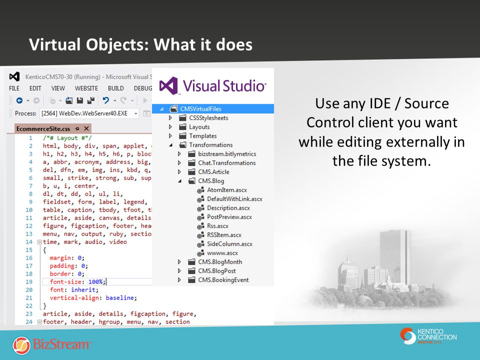 Virtual Objects: What it does Use any IDE / Source Control client you want while editing externally in the file system.