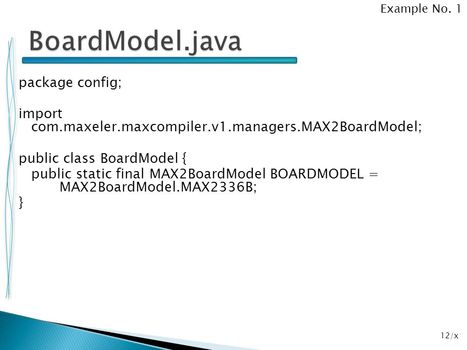 12/x package config; import com.maxeler.maxcompiler.v1.managers.MAX2BoardModel; public class BoardModel { public static final MAX2BoardModel BOARDMODE