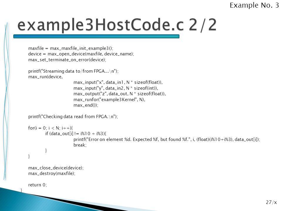 27/x maxfile = max_maxfile_init_example3(); device = max_open_device(maxfile, device_name); max_set_terminate_on_error(device); printf(
