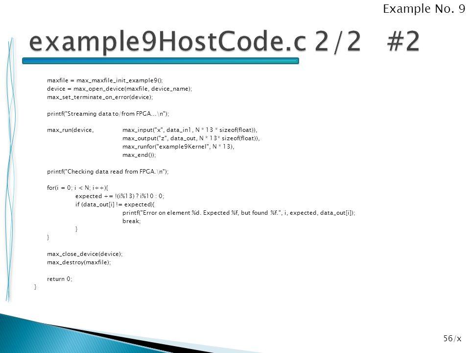56/x maxfile = max_maxfile_init_example9(); device = max_open_device(maxfile, device_name); max_set_terminate_on_error(device); printf(