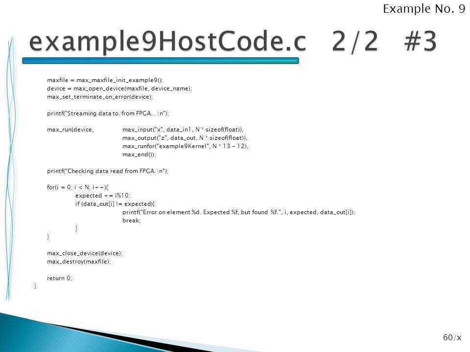 60/x maxfile = max_maxfile_init_example9(); device = max_open_device(maxfile, device_name); max_set_terminate_on_error(device); printf(