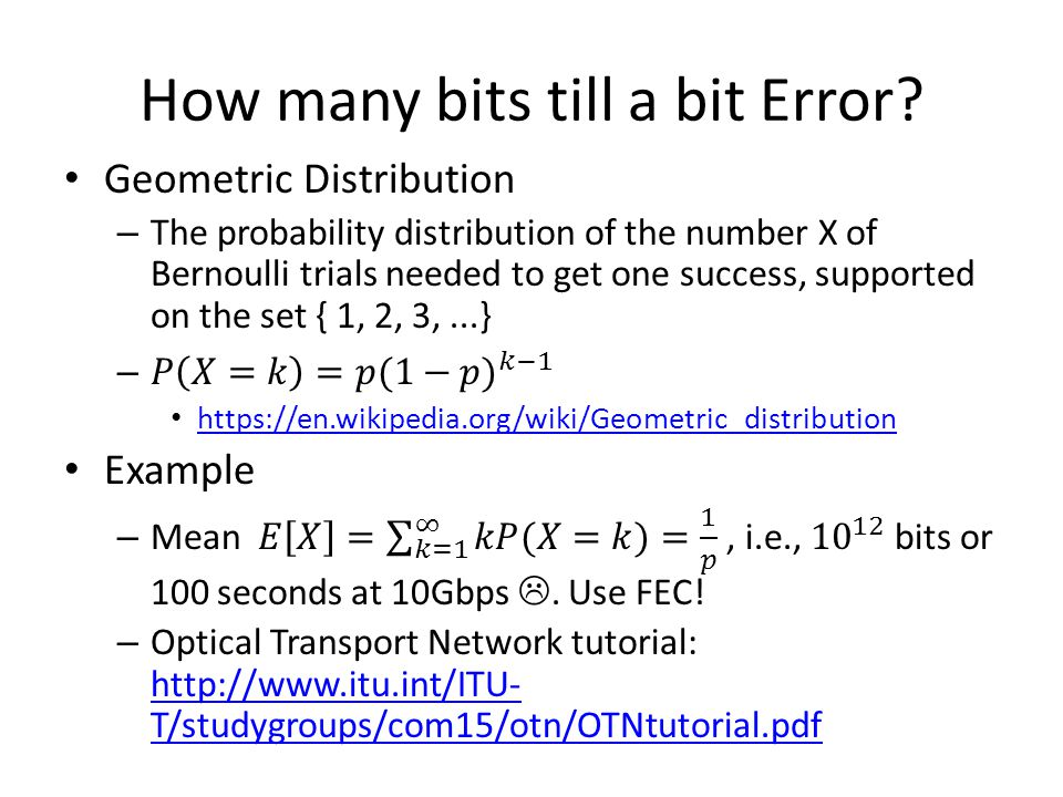 How many bits till a bit Error?