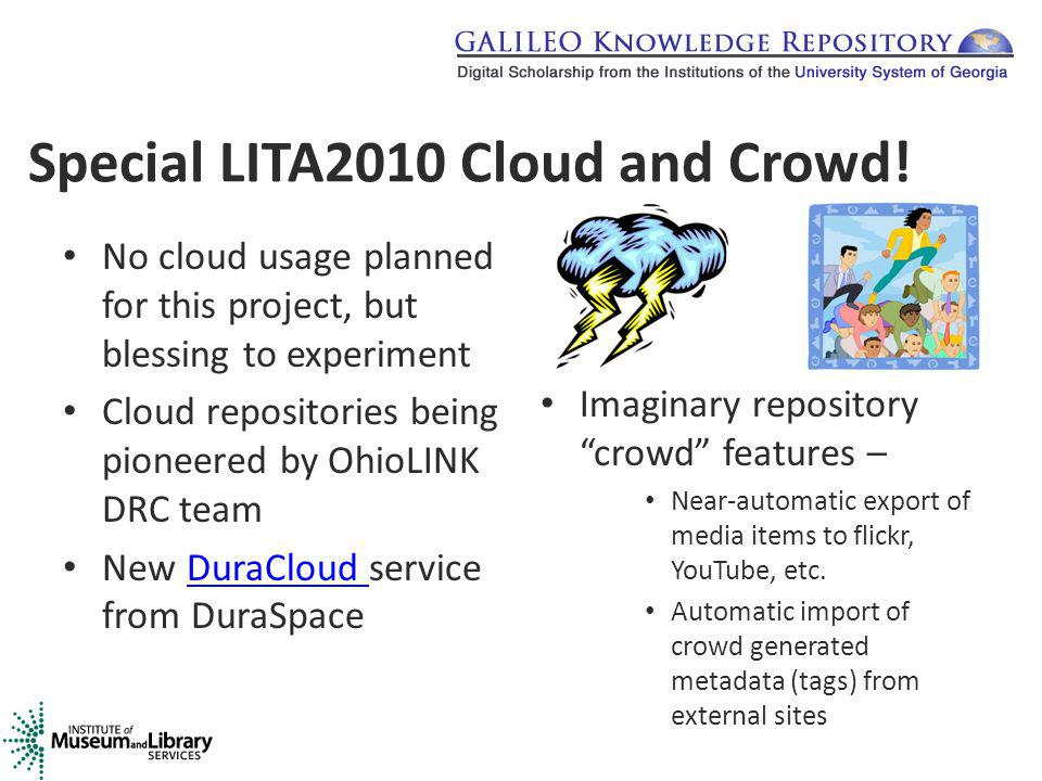 Special LITA2010 Cloud and Crowd.