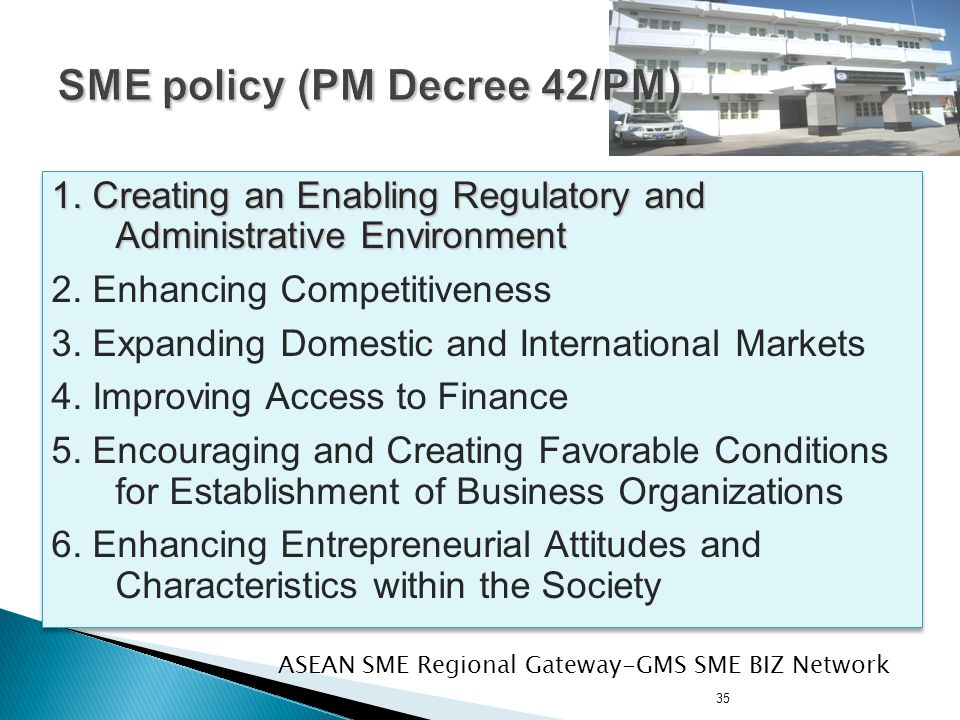 35 1.Creating an Enabling Regulatory and Administrative Environment 2.