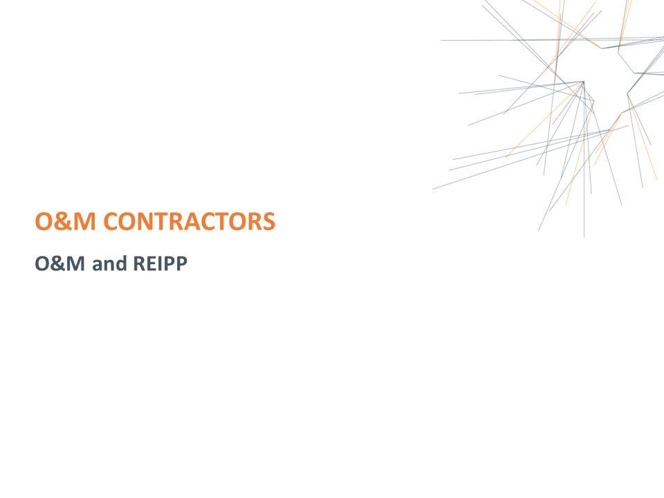 O&M CONTRACTORS O&M and REIPP
