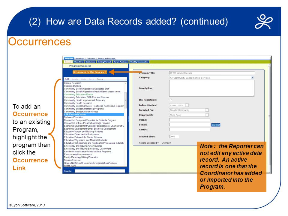 (2) How are Data Records added.