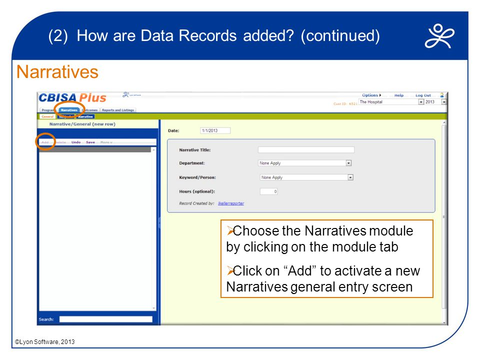 Narratives (2) How are Data Records added.
