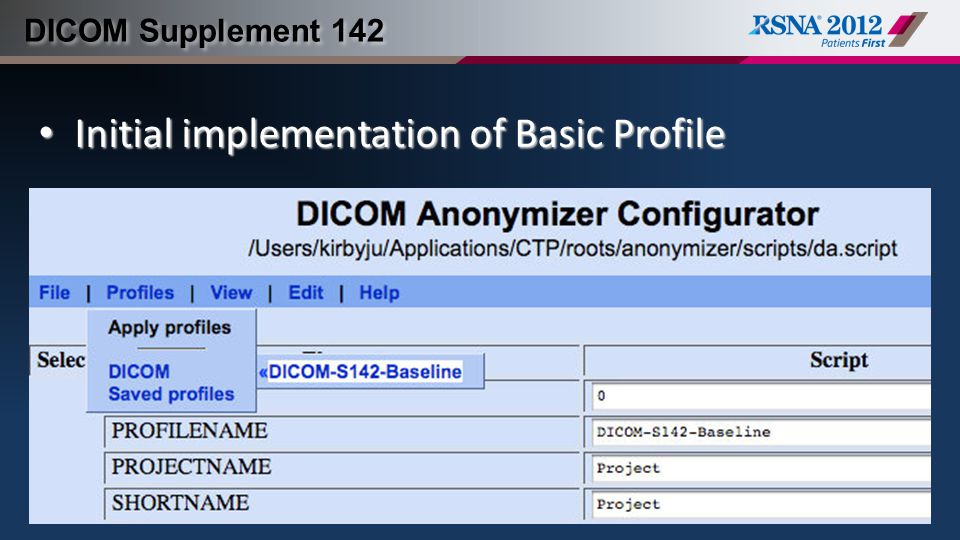 DICOM Supplement 142 Initial implementation of Basic Profile Initial implementation of Basic Profile