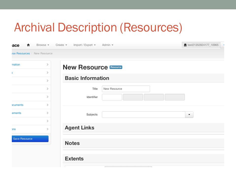 Archival Description (Resources)