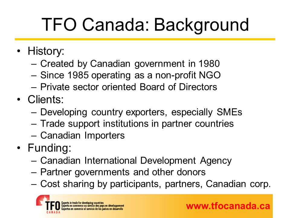 TFO Canada's Online Services for Canadian Importers © Trade Facilitation Office Canada 2011