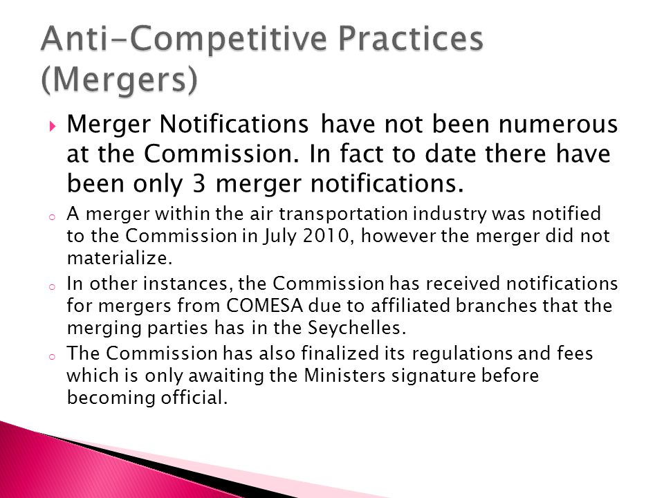  Merger Notifications have not been numerous at the Commission.