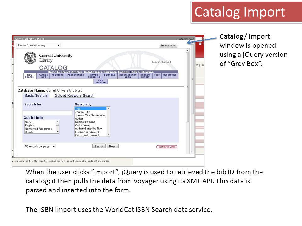 Catalog Import Catalog / Import window is opened using a jQuery version of Grey Box .