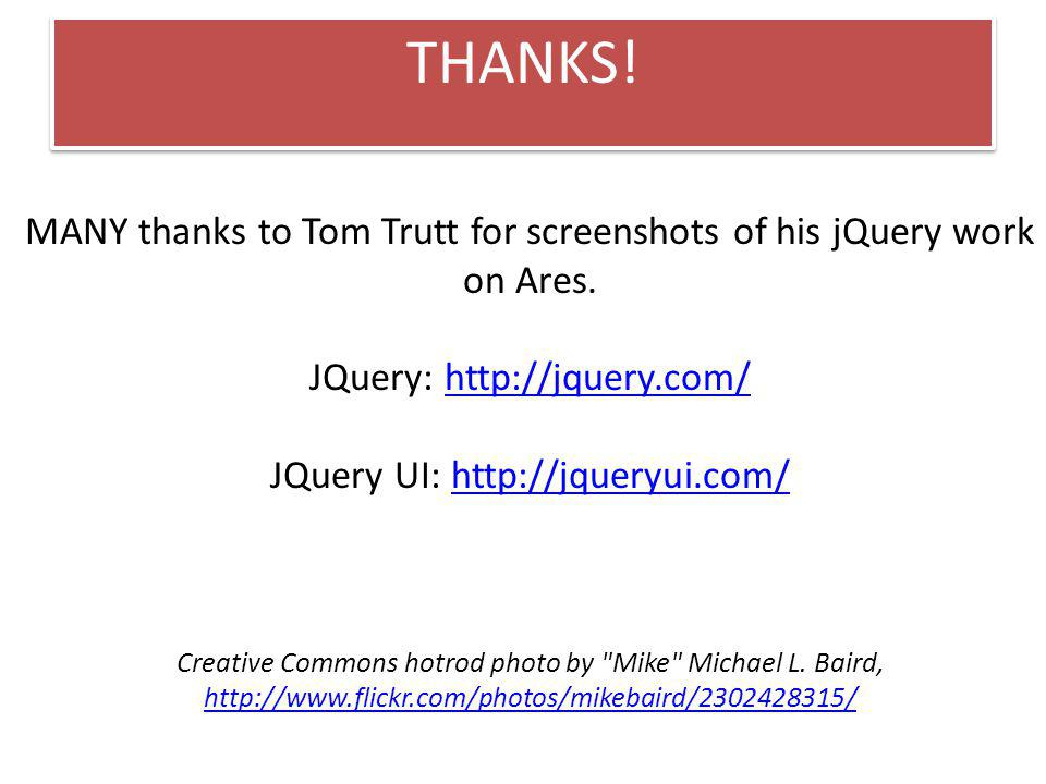 MANY thanks to Tom Trutt for screenshots of his jQuery work on Ares.