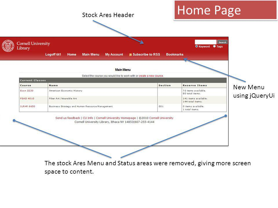 Stock Ares Header New Menu using jQueryUi Home Page The stock Ares Menu and Status areas were removed, giving more screen space to content.