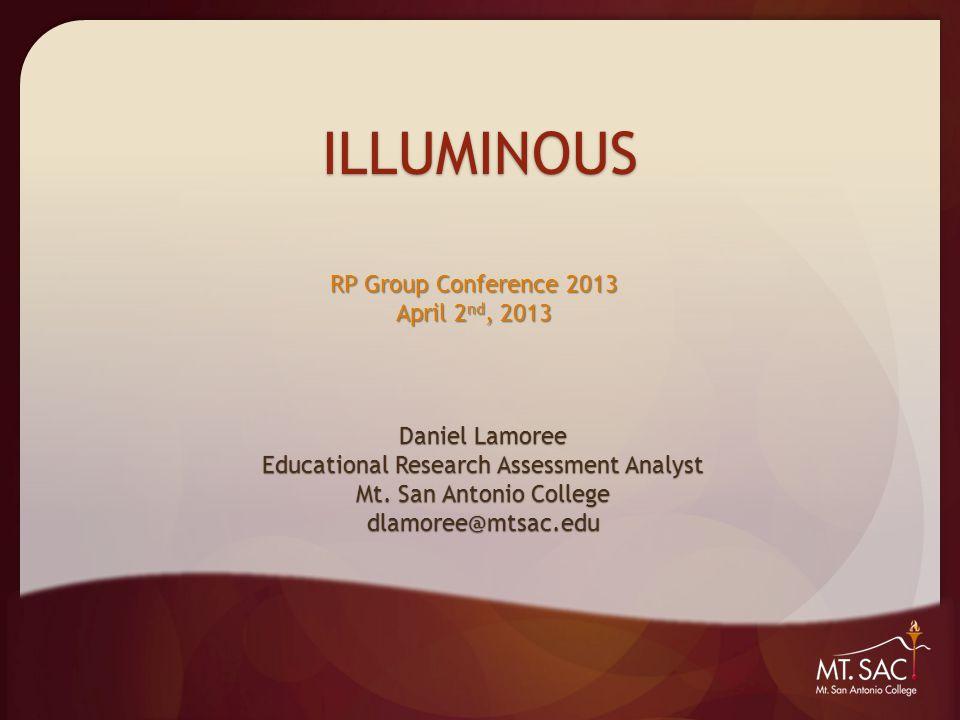 ILLUMINOUS Daniel Lamoree Educational Research Assessment Analyst Mt.